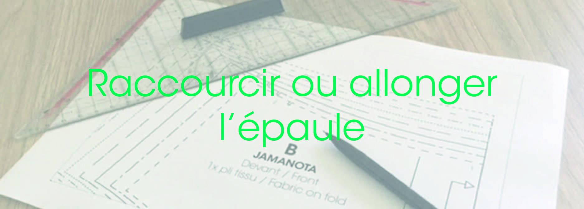 Modélisme_Raccourcir_ou_allonger_l'épaule