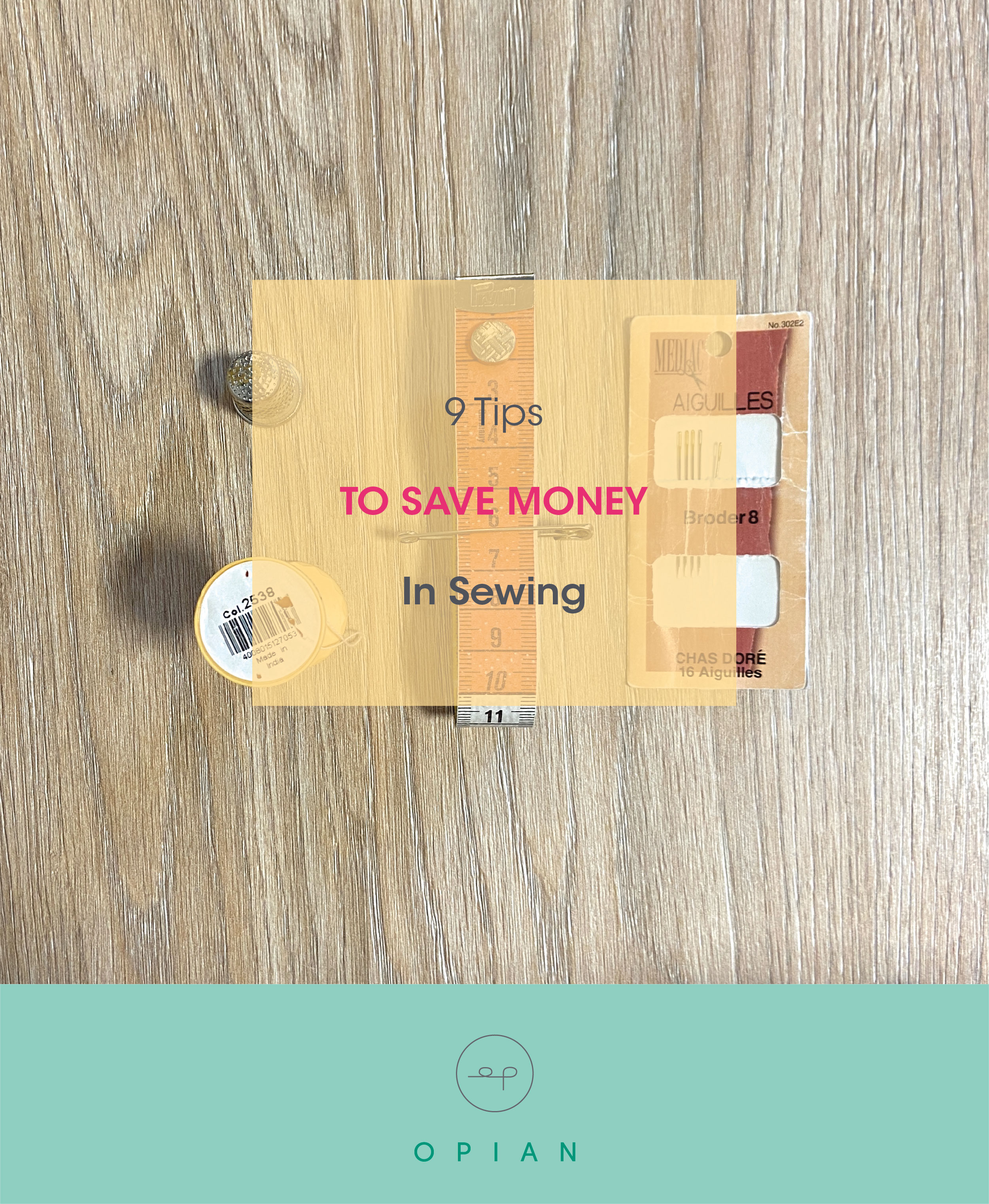 9 tips tu reduce your expenses in sewing