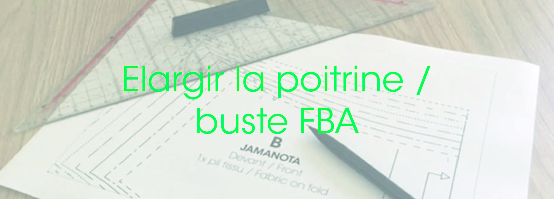 Modélisme_Comment_élargir_la_poitrine_buste_FBA