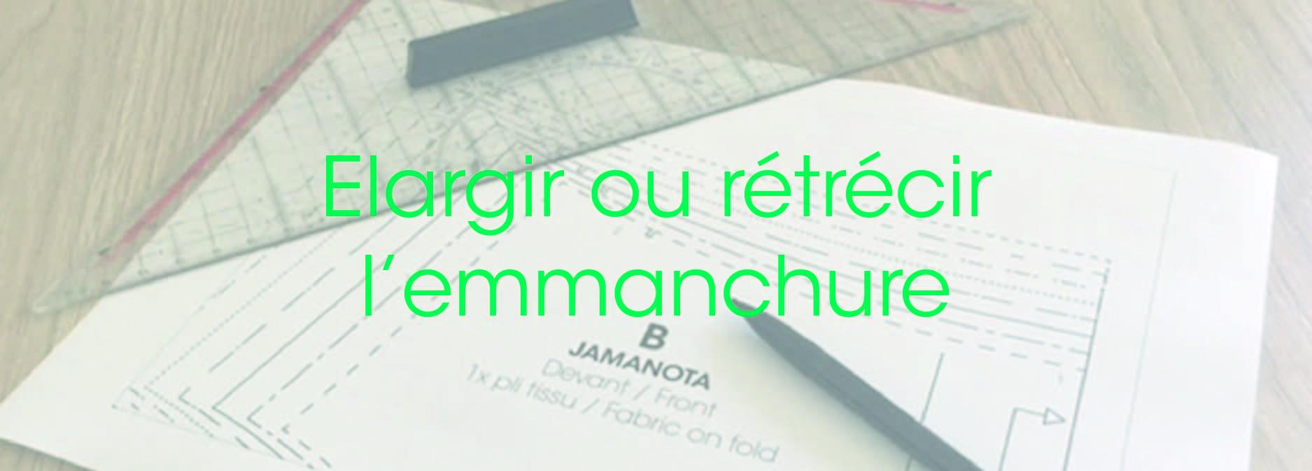 Modélisme_Comment_élargir_ou_rétrécir_une_emmanchure